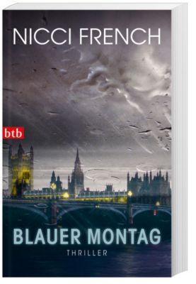 Frieda Klein Band 1: Blauer Montag, Nicci French