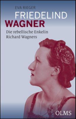 Friedelind Wagner, Eva Rieger