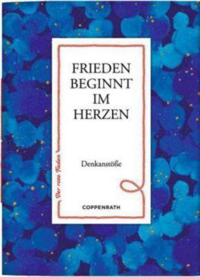Frieden beginnt im Herzen, Hans E. Gerr