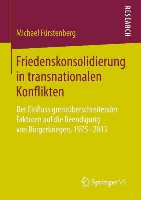 Friedenskonsolidierung in transnationalen Konflikten, Michael Fürstenberg