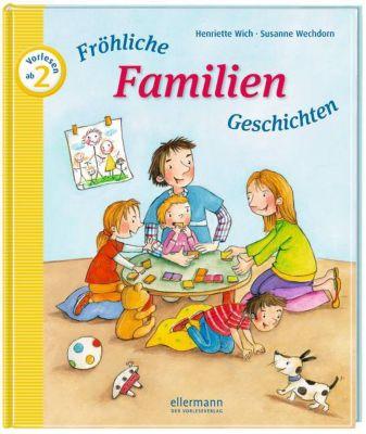 Fröhliche Familien-Geschichten, Henriette Wich