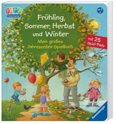 Frühling, Sommer, Herbst und Winter - Mein großes Jahreszeiten-Spielbuch, Frauke Nahrgang