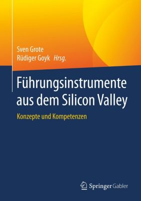 Führungsinstrumente aus dem Silicon Valley