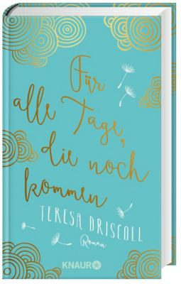 Für alle Tage, die noch kommen, Teresa Driscoll