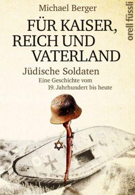 Für Kaiser, Reich und Vaterland, Michael Berger