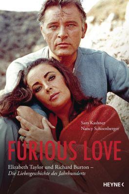 Furious Love, deutsche Ausgabe, Sam Kashner, Nancy Schoenberger