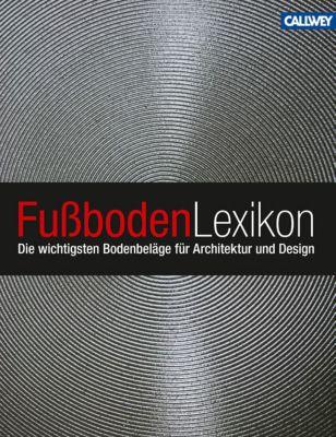 Fußboden-Lexikon, Hannes Bäuerle, Claudia Miller