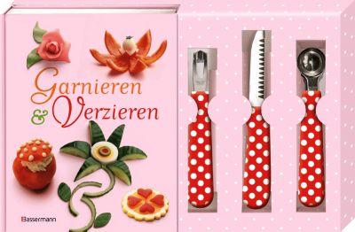 Garnieren & Verzieren, m. Buntmesser, Kugelausstecher u. Kanneliermesser, Rudolf Biller