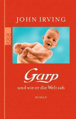 Garp und wie er die Welt sah, John Irving