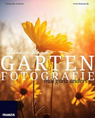 Garten-Fotografie mal ganz anders, Dirk Mann