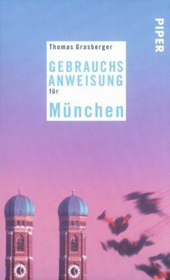 Gebrauchsanweisung für München, Thomas Grasberger