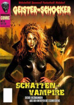 Geister Schocker-Comic - Schatten-Vampire, Joachim Otto