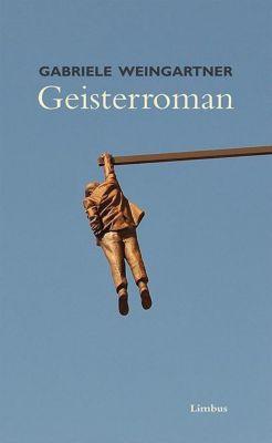 Geisterroman, Gabriele Weingartner