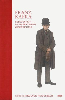 Gelegenheit zu einer kleinen Verzweiflung, Franz Kafka