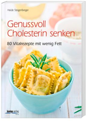 Genussvoll Cholesterin senken, Heide Steigenberger