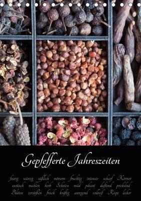 Gepfefferte Jahreszeiten (Tischkalender 2019 DIN A5 hoch), Xenia Schlossherr