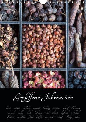 Gepfefferte Jahreszeiten (Wandkalender 2019 DIN A4 hoch), Xenia Schlossherr