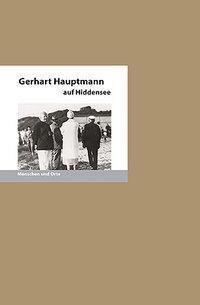 Gerhart Hauptmann auf Hiddensee, Bernd E. Fischer