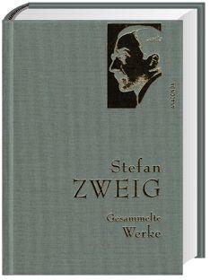 Gesammelte Werke, Stefan Zweig