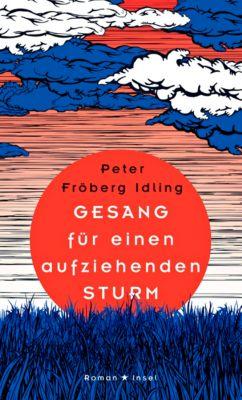 Gesang für einen aufziehenden Sturm, Peter Fröberg Idling
