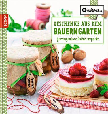 Geschenke aus dem Bauerngarten, Karina Schmidt, Gesine Harth