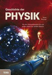 Geschichte der Physik, Anne Rooney