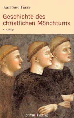 Geschichte des christlichen Mönchtums, Karl Suso Frank