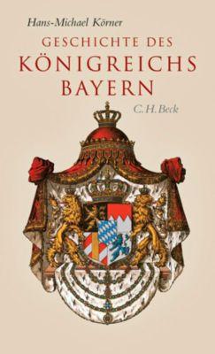 Geschichte des Königreichs Bayern, Hans-Michael Körner