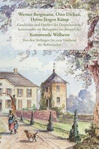 Geschichte und Quellen der Deutschordenskommenden im Ruhrgebiet am Beispiel der Kommende Welheim