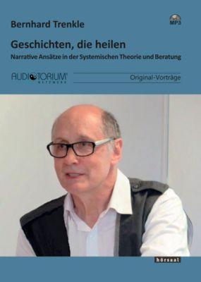 Geschichten, die heilen, MP3-CD, Bernhard Trenkle