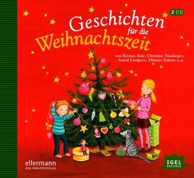 Geschichten für die Weihnachtszeit, 2 Audio-CDs, Kirsten Boie, Christine Nöstlinger, Astrid Lindgren, Dimiter Inkiow