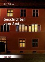 Geschichten vom Amt, Rolf Böhme