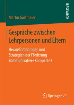 Gespräche zwischen Lehrpersonen und Eltern, Martin Gartmeier