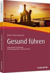 Gesund führen, Bettina Libicky-Mayerhofer