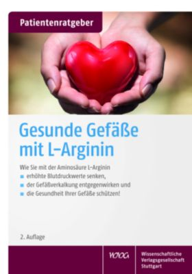 Gesunde Gefäße mit L-Arginin, Uwe Gröber, Klaus Kisters