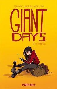 Giant Days - Auf sie mit Gebrüll, John Allison, Lissa Treiman, Whitney Cogar