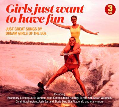 Girls just want to have fun, 3 CDs, Diverse Interpreten