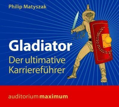 Gladiator, 1 Audio-CD, Philip Matyszak