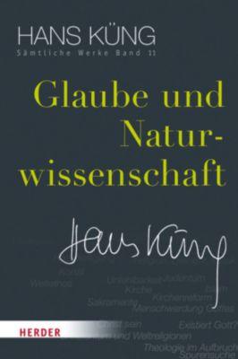 Glaube und Naturwissenschaft, Hans Küng
