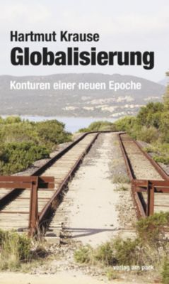 Globalisierung, Hartmut Krause