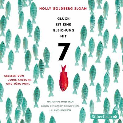 Glück ist eine Gleichung mit 7, 4 Audio-CDs, Holly Goldberg Sloan