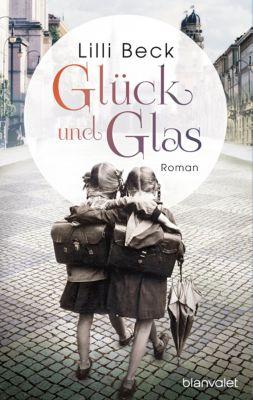 Glück und Glas, Lilli Beck