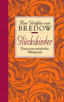 Glückskinder, Ilse Gräfin Von Bredow