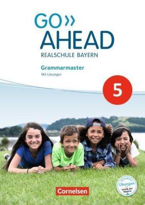 Go Ahead - Neue Ausgabe für Realschulen in Bayern: 5. Jahrgangsstufe, Grammarmaster, Gwen Berwick, Sydney Thorne
