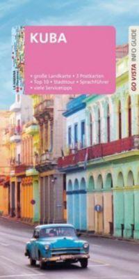 Go Vista Info Guide Reiseführer Kuba, Martina Miethig