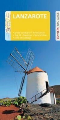 Go Vista Info Guide Reiseführer Lanzarote, Gottfried Aigner