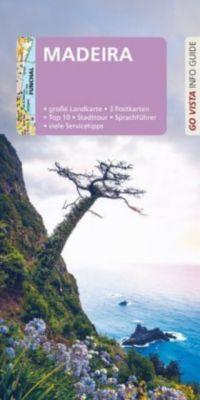 Go Vista Info Guide Reiseführer Madeira, Werner Tobias, Christine Berger