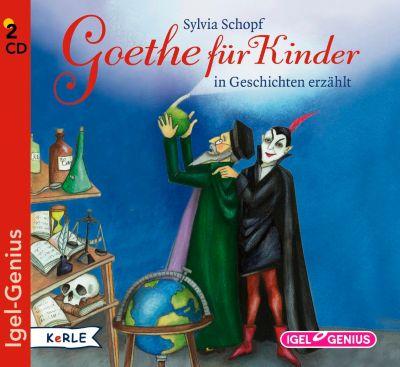 Goethe für Kinder, 2 Audio-CDs, Sylvia Schopf