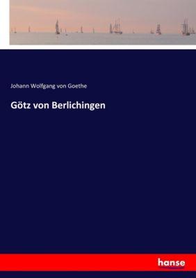 Götz von Berlichingen, Johann Wolfgang von Goethe