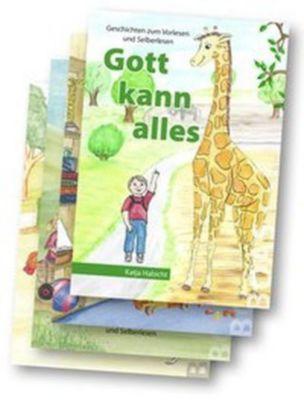 Gott kann alles - Geschichten zum Vorlesen und Selberlesen, Katja Habicht